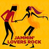 Jammin' Lovers Rock by Various Artists