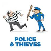 Police & Thieves by Various Artists