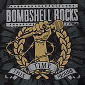 Play & Download This Time Around by Bombshell Rocks | Napster