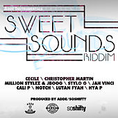 Play & Download Sweet Sounds Riddim by Various Artists | Napster