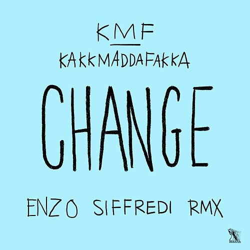 Play & Download Change by Kakkmaddafakka | Napster