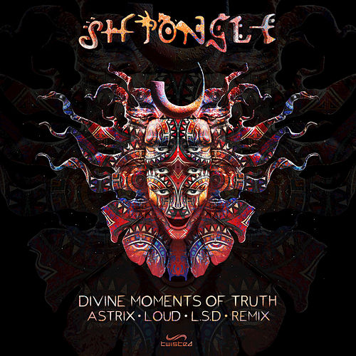 Play & Download Divine Moments of Truth by Shpongle | Napster