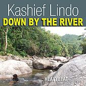 Play & Download Down By The River - Single by Kashief Lindo | Napster