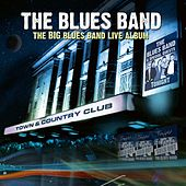 The Big Blues Band Live Album by The Blues Band