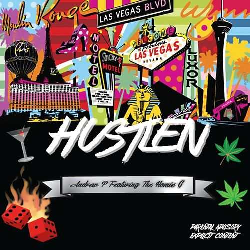 Hustlen (feat. The Homie G) by Andrew P