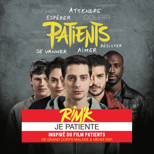 Je patiente (Inspiré du film Patients) de Rim.K
