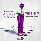 Play & Download Pull Up (feat. K-Deuce) by Gt Garza | Napster