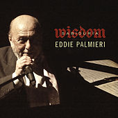 Play & Download Sabiduria by Eddie Palmieri | Napster