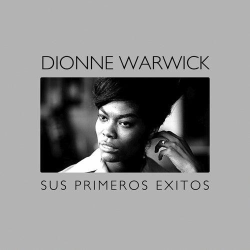 Sus Primeros Éxitos von Dionne Warwick