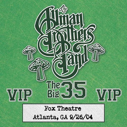 Fox Box: 3 Nights Live at Fox Theatre in Atlanta, Ga (September 26, 2004) von The Allman Brothers Band