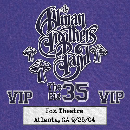 Fox Box: 3 Nights Live at Fox Theatre in Atlanta, Ga (September 25, 2004) von The Allman Brothers Band