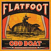 Play & Download Odd Boat by Flatfoot 56 | Napster