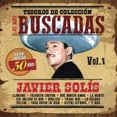 Play & Download Tesoros de Colección -  Las Más Buscadas, Vol. 1, Edición Conmemorativa 50 Años by Javier Solis | Napster