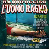 Hanno ucciso l'Uomo Ragno 2012 (Deluxe with booklet) by Max Pezzali