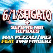 Play & Download 6/1/sfigato 2012 + Sempre noi remixes by Max Pezzali | Napster