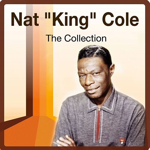 The Collection von Nat King Cole
