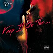 Play & Download Keep It on the ... by J Lyrics | Napster