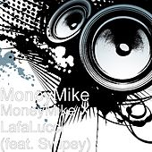 MoneyMike X LafaLucci (feat. Swipey) by Money Mike