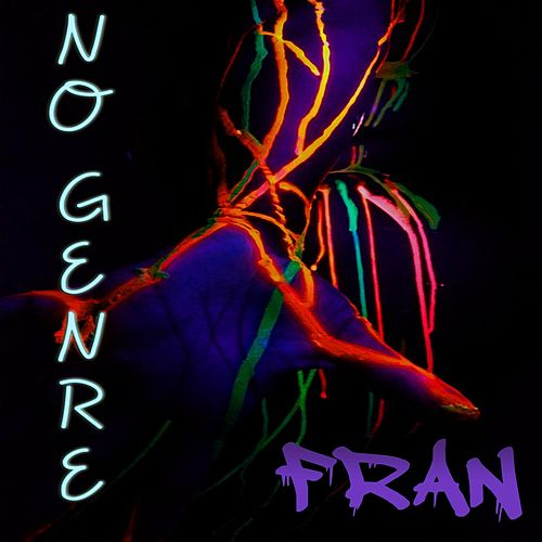 Play & Download No Genre by Fran | Napster
