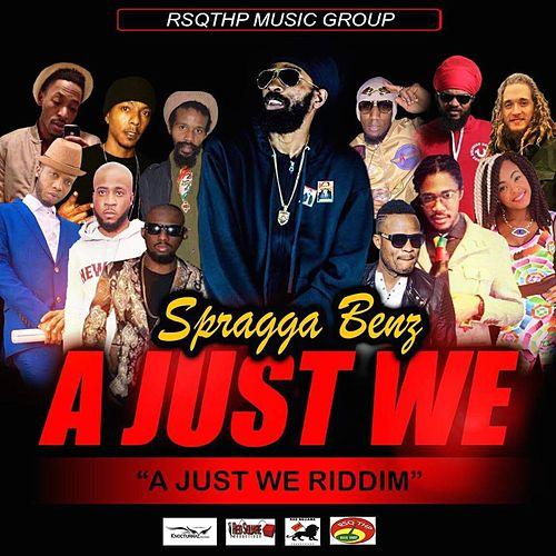 A Just We by Spragga Benz