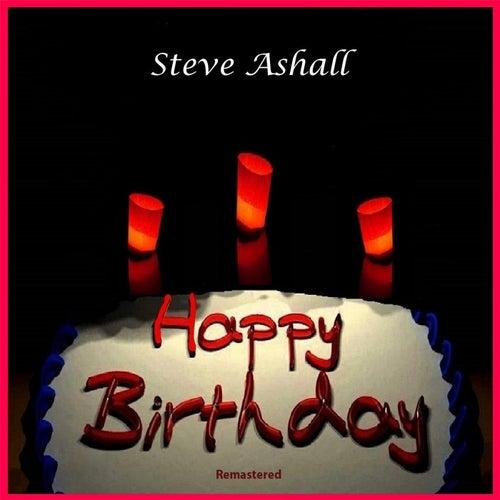Happy Birthday (Remastered) by Steve Ashall