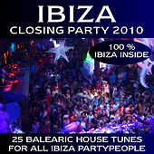 Play & Download Ibiza Closing Party 2010 by Various Artists | Napster