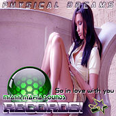 Play & Download So in Love With You by Physical Dreams | Napster
