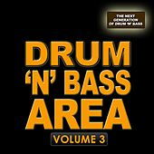 Play & Download Drum 'N' Bass Area 3 - The Next Generation by Various Artists | Napster