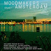 Play & Download Moodmakers from Amsterdam, Vol. 1 by Various Artists | Napster