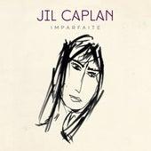 Imparfaite de Jil Caplan