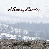 A Snowy Morning by Nature Sounds