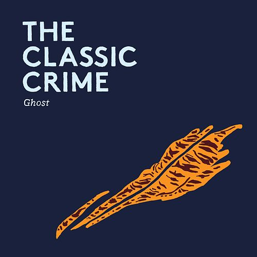 Ghost by The Classic Crime
