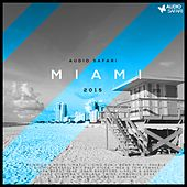 Play & Download Audio Safari Miami 2015 by Various Artists | Napster