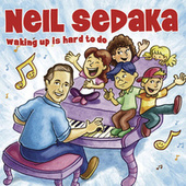 Play & Download Waking Up Is Hard To Do by Neil Sedaka | Napster