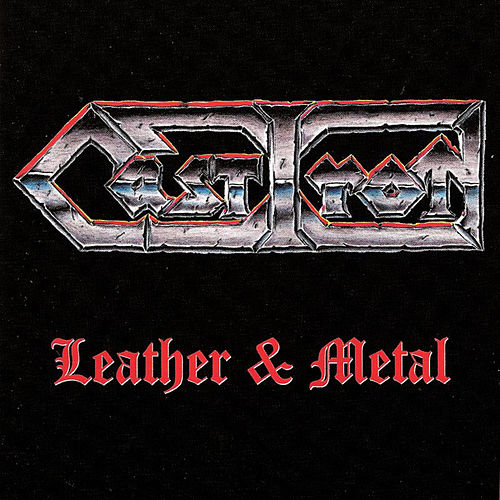 Play & Download Leather & Steel by Cast Iron | Napster