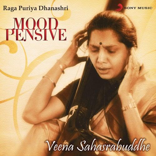 Mood Pensive - Raga Puriya Dhanashri by Veena Sahasrabuddhe