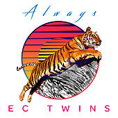 Play & Download Always by EC Twins | Napster