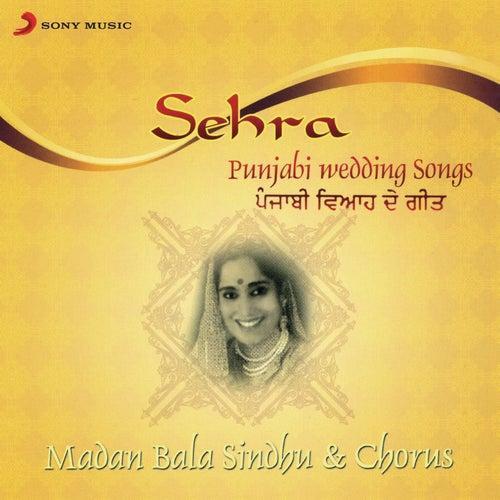 Sehra (Punjabi Wedding Songs) by Madan Bala Sindhu