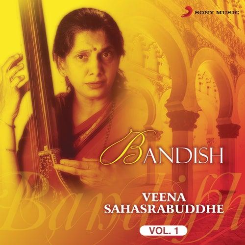 Bandish, Vol. 1 by Veena Sahasrabuddhe