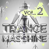 Trance Maschine, Vol. 2 by Various Artists
