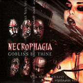Play & Download Goblins be Thine by Necrophagia | Napster