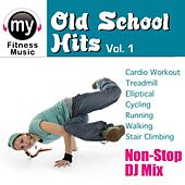 Old School Hits Vol 1 by My Fitness Music
