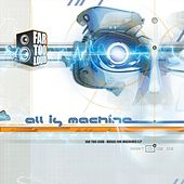 Play & Download Music For Machines Pt. 1 by Far Too Loud | Napster