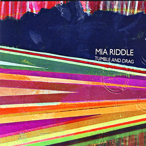 Play & Download Tumble And Drag by Mia Riddle | Napster
