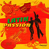 Latin Passion by Various Artists