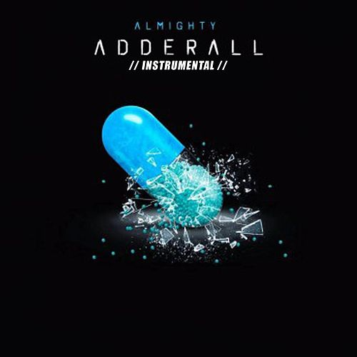 Adderall (Instrumental) de Almighty