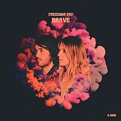 Brave by Freedom Fry