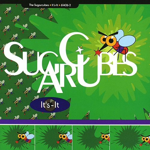 Play & Download It's-It by The Sugarcubes | Napster