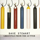 Play & Download Greetings From The Gutter by Dave Stewart | Napster