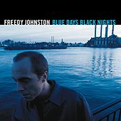 Blue Days Black Nights by Freedy Johnston